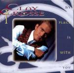 1993_ClayCrosse_MyPlaceIswithYou