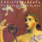 1995_CharliePeacock_EverythingthatsonMyMind
