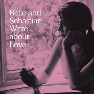 2010_BelleSebastian_WriteAboutLove