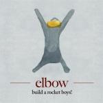 2011_Elbow_BuildaRocketBoys
