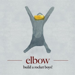 2011_Elbow_BuildaRocketBoys