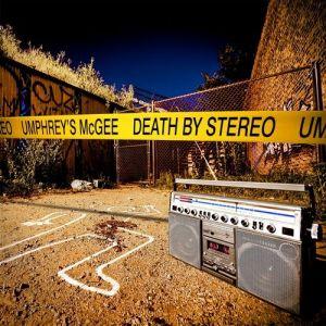 2011_UmphreysMcGee_DeathByStereo