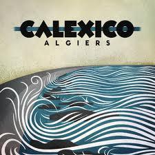 2012_Calexico_Algiers