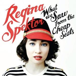 2012_ReginaSpektor_WhatWeSawFromtheCheapSeats