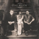 2013_TheLoneBellow_TheLoneBellow