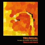 2013_TrailsandWays_TrilingualEP