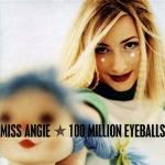 1997_MissAngie_100MillionEyeballs
