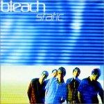 1998_Bleach_Static