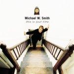 1999_MichaelWSmith_ThisIsYourTime
