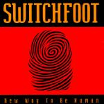 1999_Switchfoot_NewWaytoBeHuman