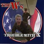 1999_TheWs_TroublewithX