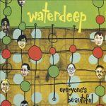 1999_Waterdeep_EveryonesBeautiful