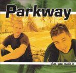 2000_Parkway_GladYouMadeIt