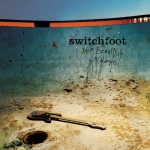 2003_Switchfoot_TheBeautifulLetdown