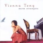 2004_ViennaTeng_WarmStrangers