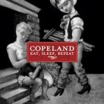 2006_Copeland_EatSleepRepeat