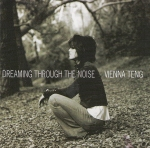 2006_ViennaTeng_DreamingThrougtheNoise