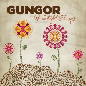 2010_Gungor_BeautifulThings