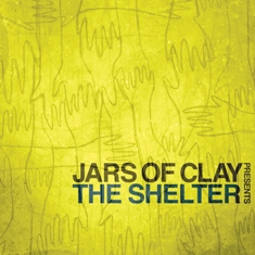 2010_JarsofClay_TheShelter