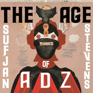 2010_SufjanStevens_TheAgeofAdz
