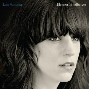 2011_EleanorFriedberger_LastSummer