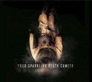 2011_FallingUp_YourSparklingDeathCometh
