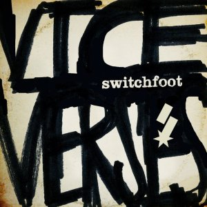2011_Switchfoot_ViceVerses