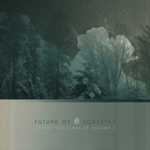 2013_FutureofForestry_AdventChristmasEPVol3