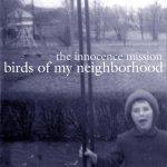 1999_TheInnocenceMission_BirdsofMyNeighborhood