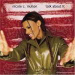 2001_NicoleCMullen_TalkAboutIt