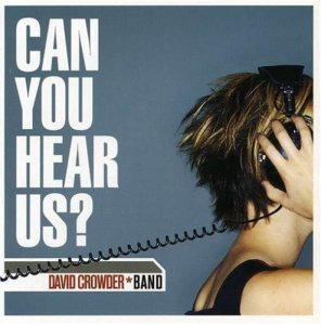 2002_DavidCrowderBand_CanYouHearUs