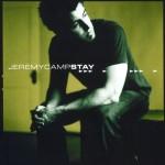 2002_JeremyCamp_Stay
