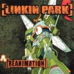 2002_LinkinPark_Reanimation