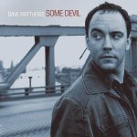 2003_DaveMatthews_SomeDevil