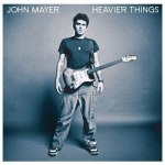 2003_JohnMayer_HeavierThings