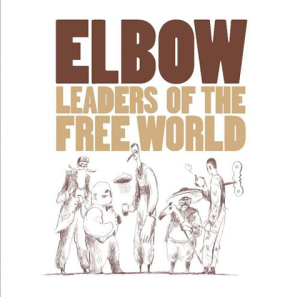 2005_Elbow_LeadersoftheFreeWorld