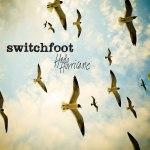 2009_Switchfoot_HelloHurricane