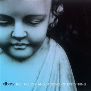 2014_Elbow_TheTakeoffandLandingofEverything