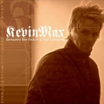 2004_KevinMax_BetweentheFenceAndtheUniverseEP
