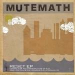 2004_MuteMath_ResetEP