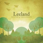 2006_Leeland_SoundofMelodies