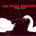 2006_TheVioletBurning_DropDead