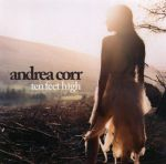2007_AndreaCorr_TenFeetHigh