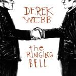 2007_DerekWebb_TheRingingBell