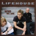 2007_Lifehouse_WhoWeAre