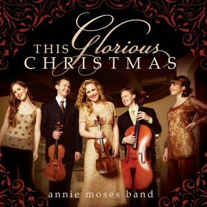 2008_AnnieMosesBand_ThisGloriousChristmas