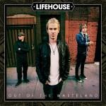 2015_Lifehouse_OutoftheWasteland
