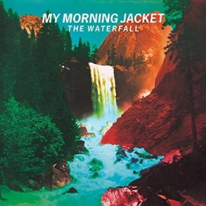 2015_MyMorningJacket_TheWaterfall