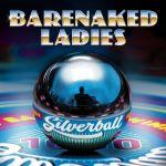 2015_BarenakedLadies_Silverball