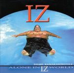 2001_IsraelKamakawiwoole_AloneinIzWorld